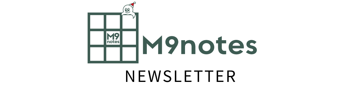 M9notes NEWSLETTER